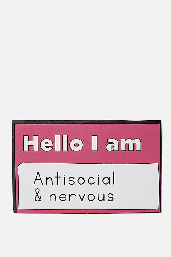 Jumbo Sticker, ANTISOCIAL & NERVOUS