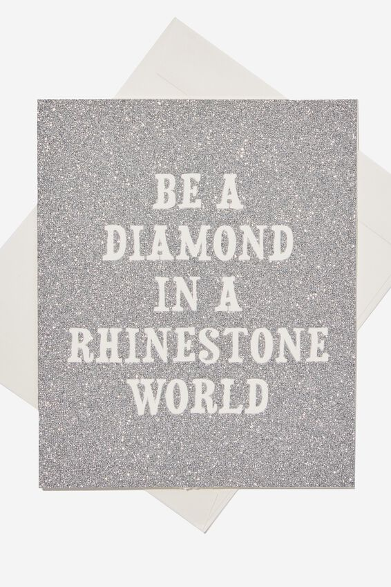 Premium Nice Birthday Card, DIAMOND IN A RHINESTONE WORLD