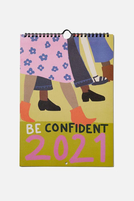 2021 Get A Date Calendar, BE CONFIDENT