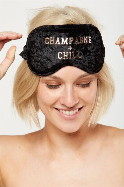 Premium Eye Mask, CHAMPAGNE & CHILL!
