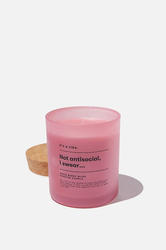 Its A Vibe Candle, PINK NOT ANTI-SOCIAL