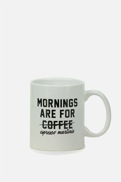 Anytime Mug, MORNINGS ARE FOR!