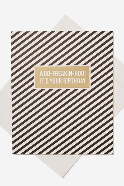 Nice Birthday Card, STRIPE WOO