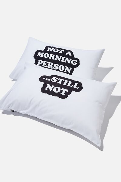 Novelty Pillow Cases Set Of 2, NOT A MORNING PERSON