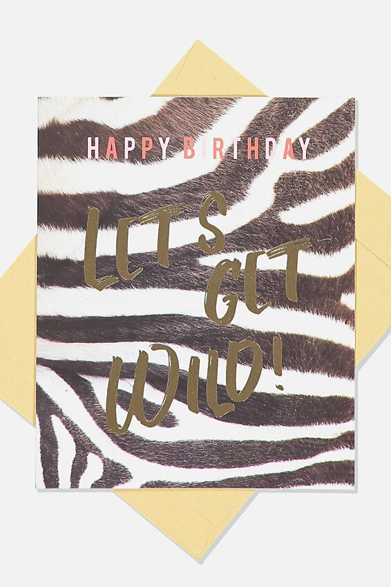 Funny Birthday Card, WILD ZEBRA STRIPE