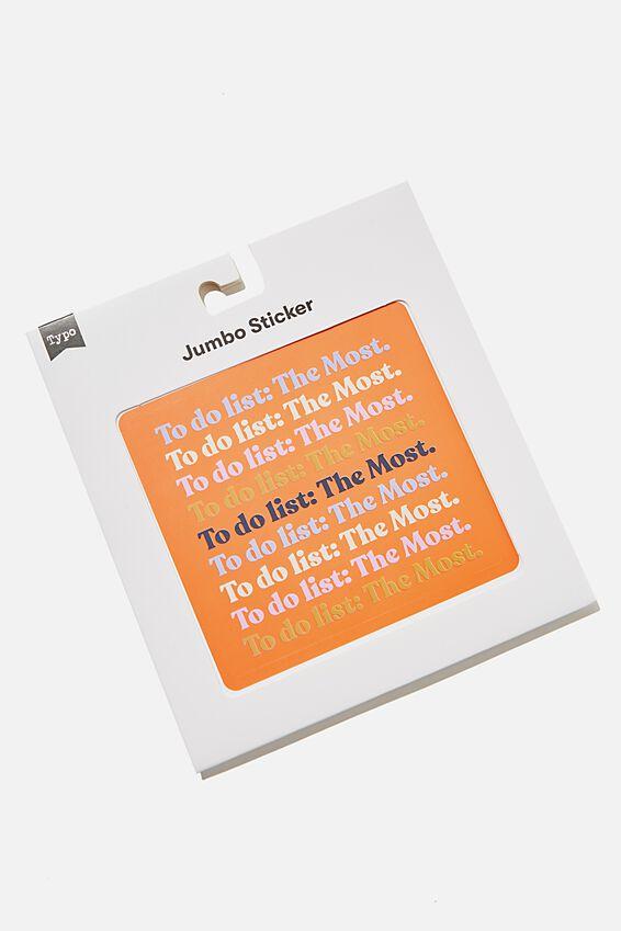 Jumbo Sticker, RG US THE MOST