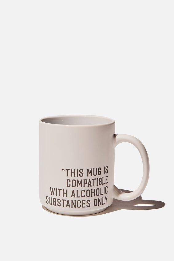 Daily Mug, ALCOHOLIC SUBSTANCES!