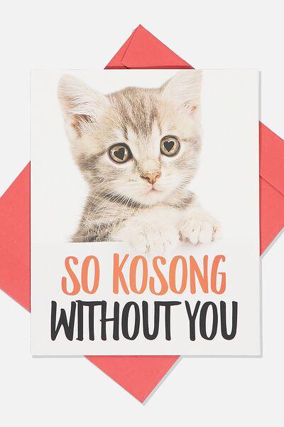 Love Card, SO KOSONG KITTEN