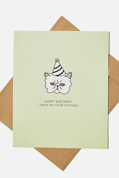 Funny Birthday Card, I PEED ON YOUR CLOTHES CAT