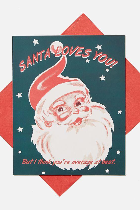 Christmas Card 2020, SANTA I THINK YOUR AVERAGE