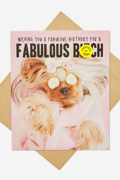 Funny Birthday Card FABULOUS BITCH