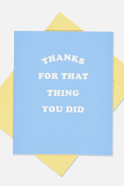 Thank You Card, THE THING TO DID BLUE