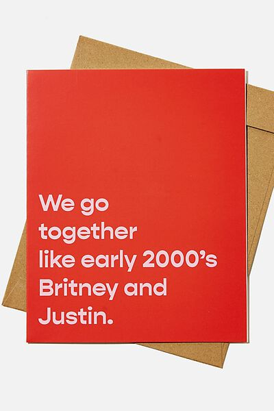 Valentines Day Card 2021, GO TOGETHER LIKE BRITNEY AND JUSTIN