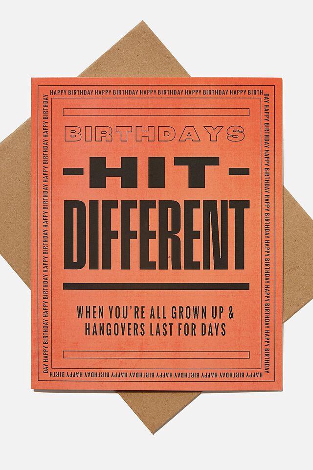 Funny Birthday Card, BIRTHDAYS HIT DIFFERENT