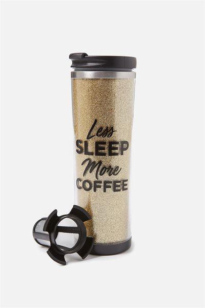 Tea-Riffic Travel Mug, LESS SLEEP MORE COFFEE