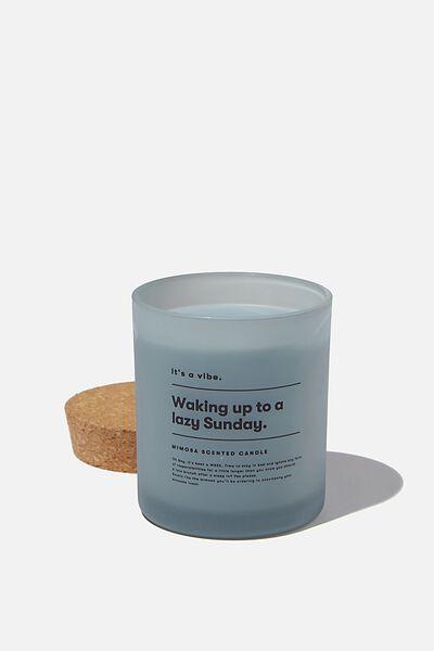 Its A Vibe Candle, DENIM BLUE LAZY SUNDAY