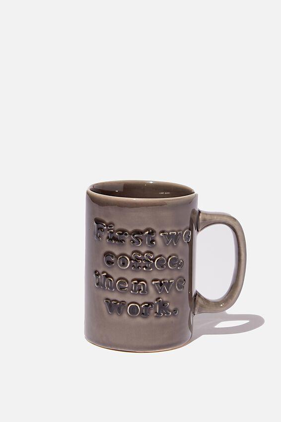 Debossed Mug, FIRST COFFEE