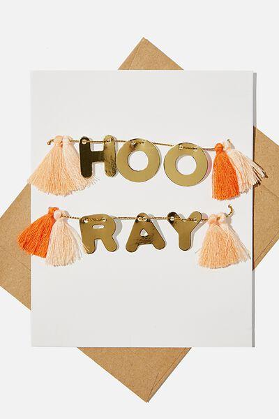 Premium Nice Birthday Card, HOORAY TASSELS