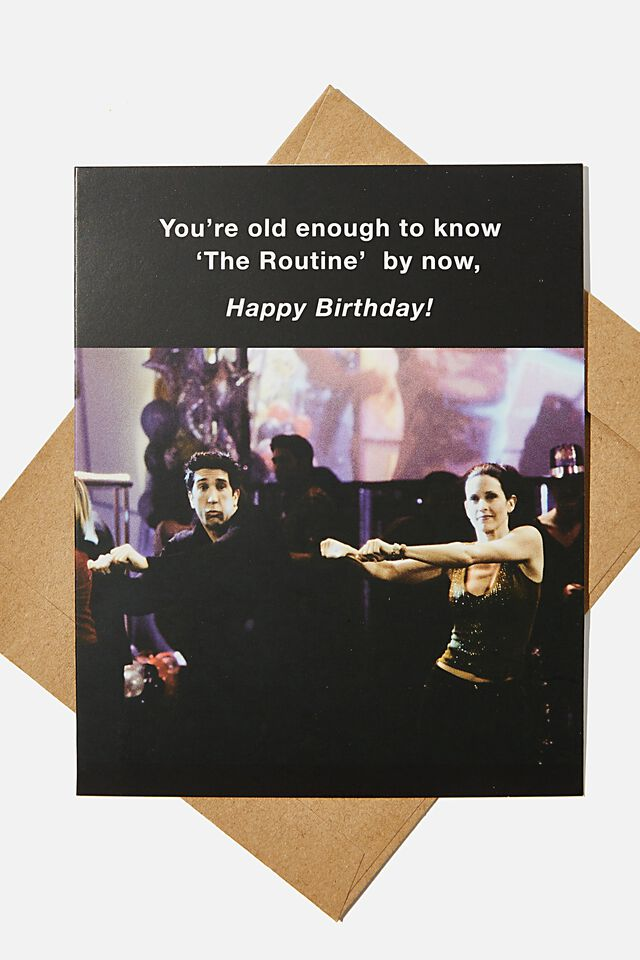 Friends Funny Birthday Card, LCN WB FRIENDS THE ROUTINE