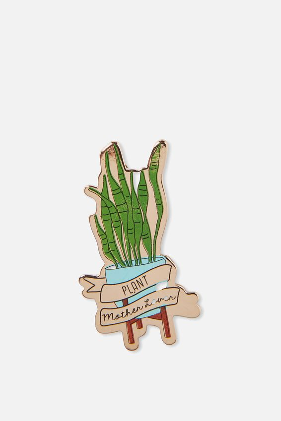 Enamel Badges, PLANT MOTHER LOVER