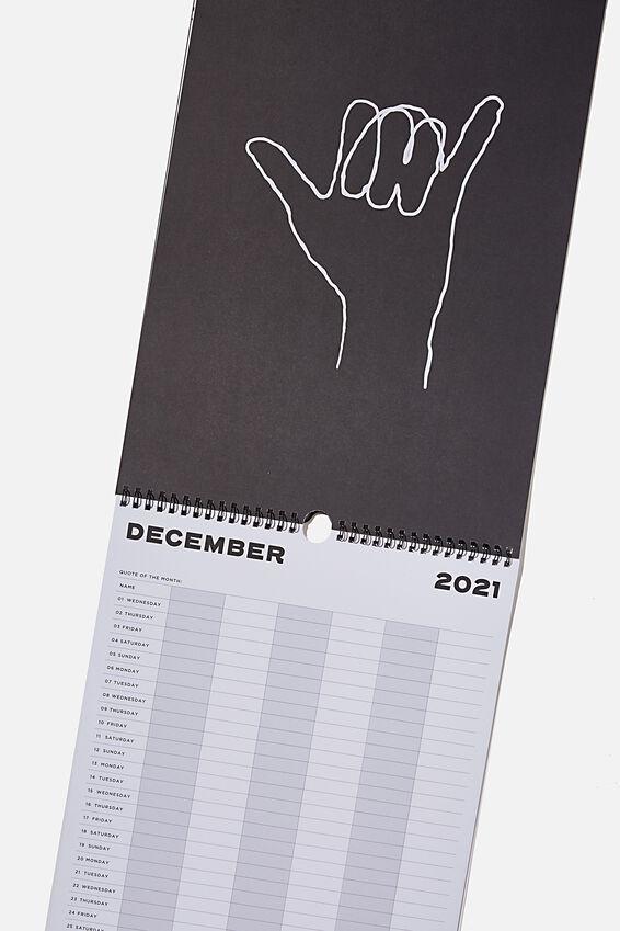 2021 22 Household Calendar, BLACK WHITE!!