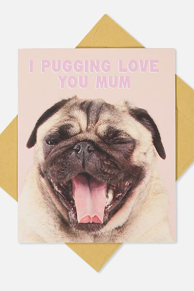 Mothers Day Cards 2018, PUGGING LOVE MUM