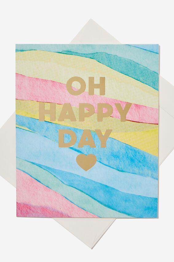 Nice Birthday Card, RAINBOW OH HAPPY DAY