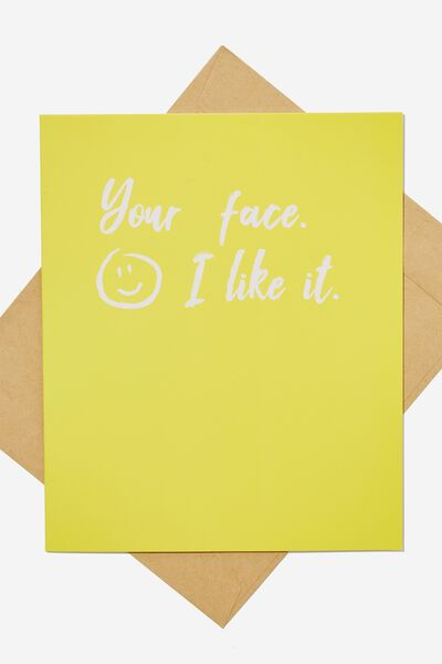 Love Card, I LIKE YOUR FACE