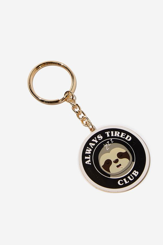 Enamel Keyring, ALWAYS TIRED
