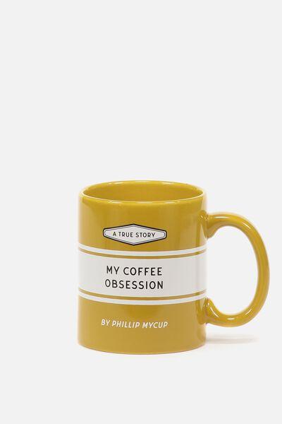 Anytime Mug, COFFEE OBSESSIONS