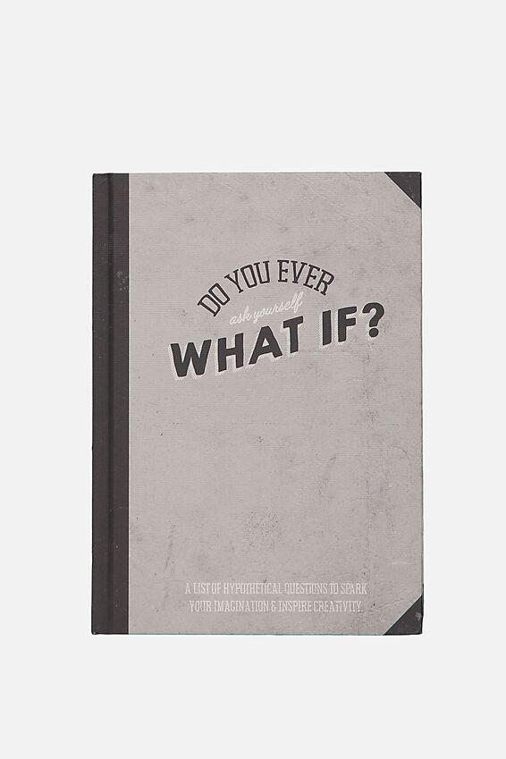 Activity Journal, WHAT IF