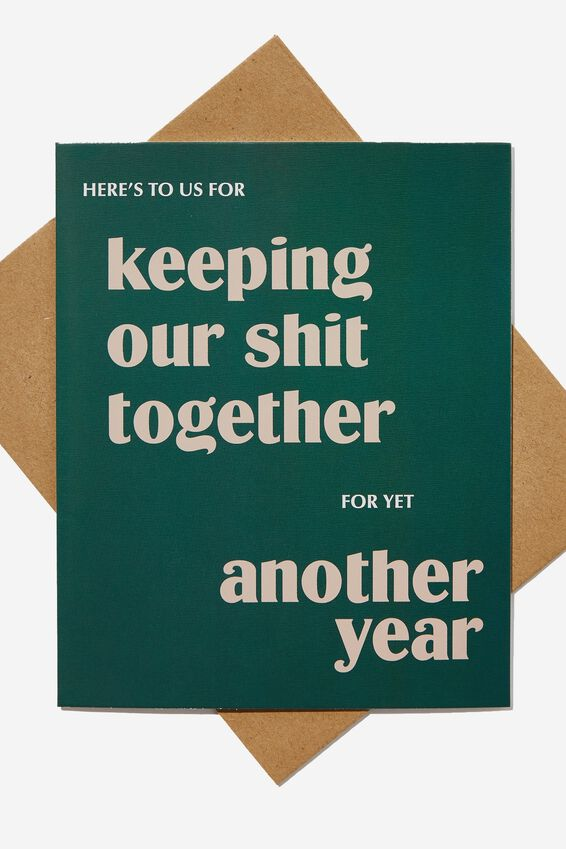 Anniversary Card, KEEPING OUR SHIT TOGETHER FOR A YEAR!