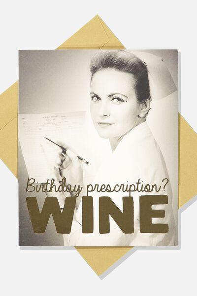 Funny Birthday Card, BIRTHDAY PRESCRIPTION WINE