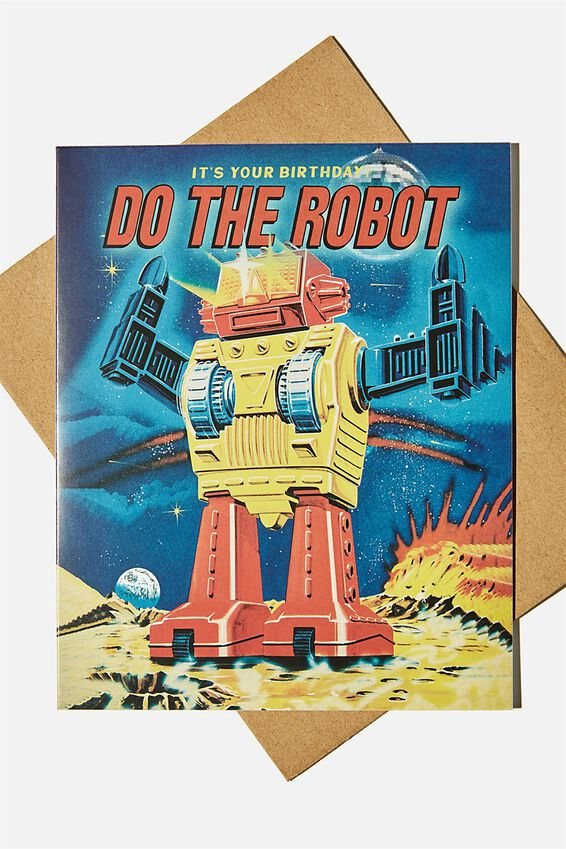 Nice Birthday Card, DO THE ROBOT