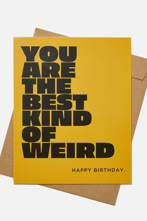 Nice Birthday Card, BEST KIND OF WEIRD MUSTARD