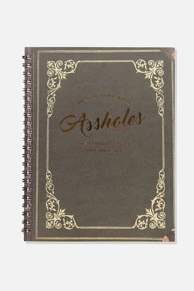 College Ruled Campus Notebook - V, HOW TO WORK WITH ASSHOLES!