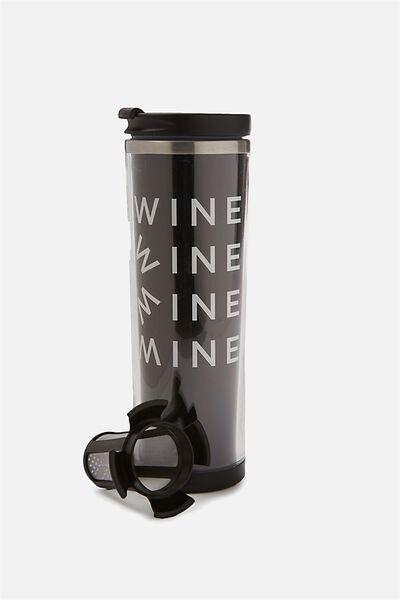 Tea-Riffic Travel Mug, WINE MINE!