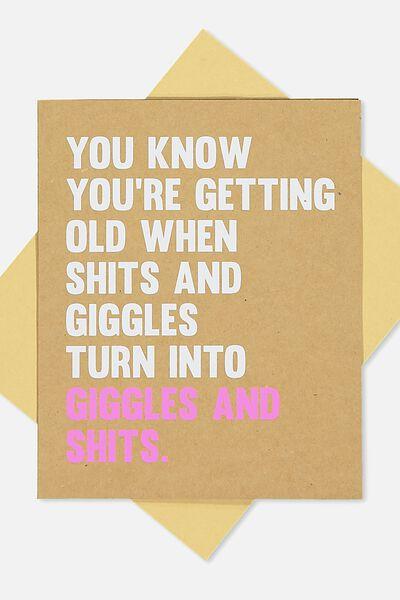 Funny Birthday Card, SHITS & GIGGLES!