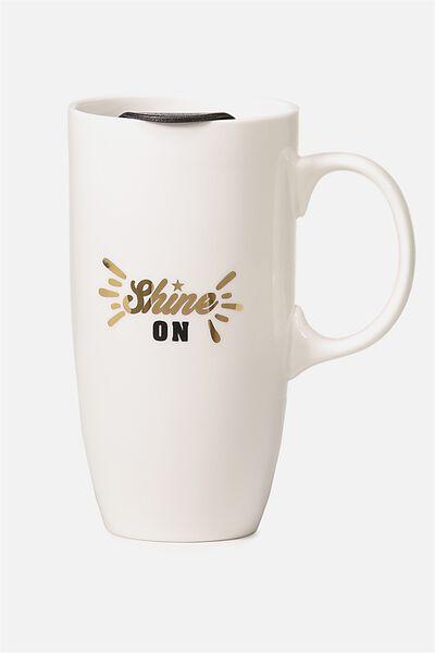 Carried Away Mug, SHINE ON
