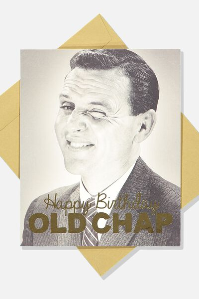Funny Birthday Card OLD CHAP