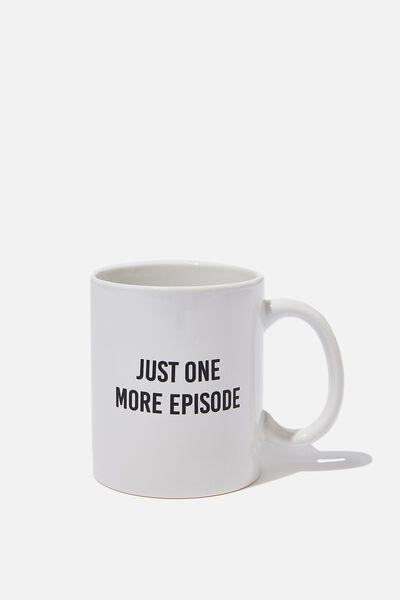 Anytime Mug, ONE MORE EPISODE