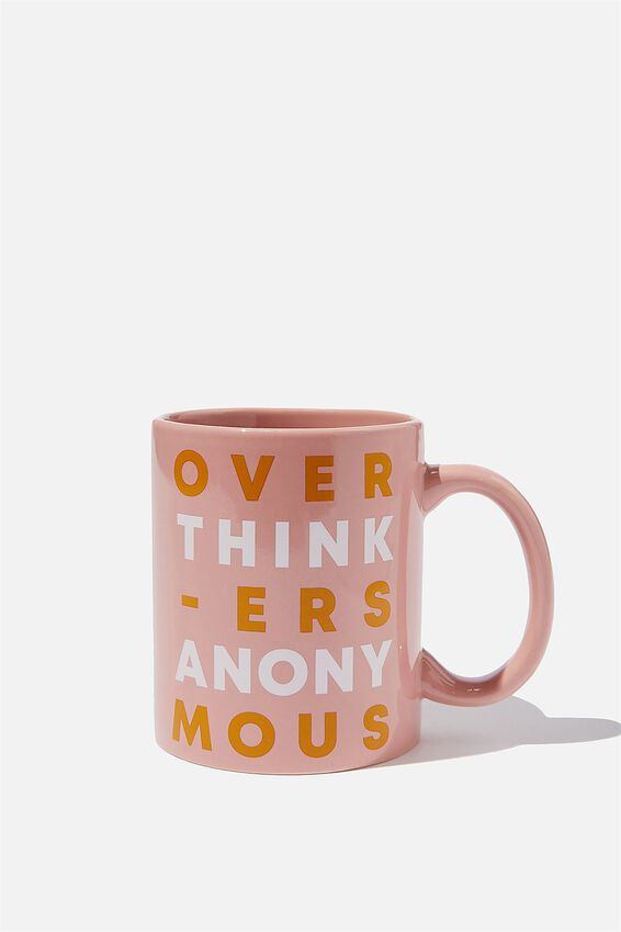 Anytime Mug, OVERTHINKERS ANONYMOUS