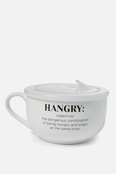 Big Mug Bowl, HANGRY