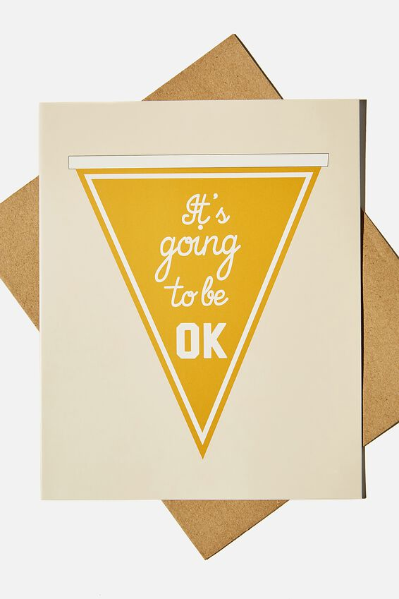 Sympathy Card, ITS GOING TO BE OKAY PENNANT