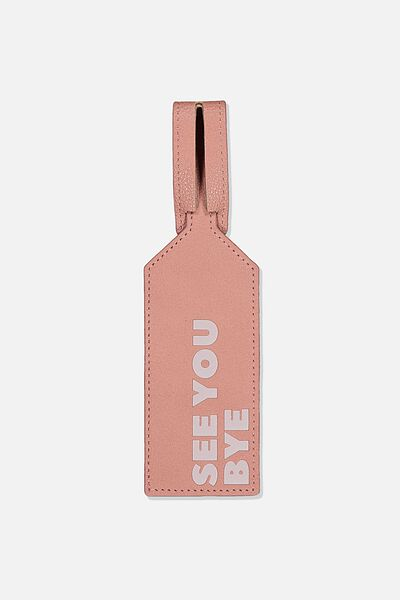 Wrap Around Bag Tag, DUSTY ROSE QUOTE