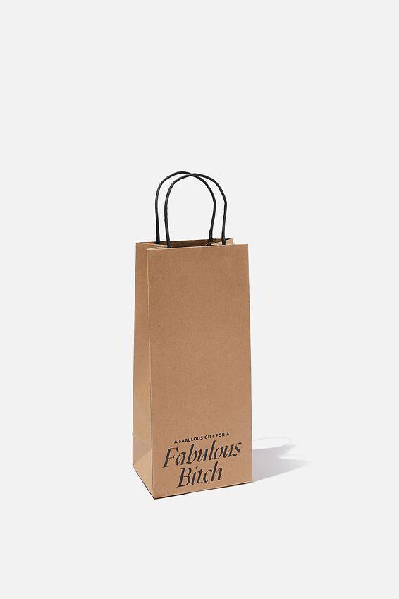 Bottle Gift Bag, FABULOUS BITCH CRAFT!