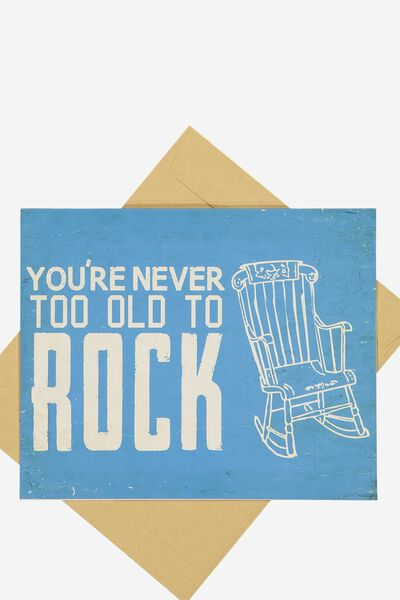 Funny Birthday Card, OLD TO ROCK