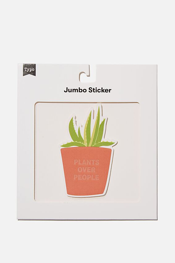 Jumbo Sticker, PLANTS OVER PEOPLE