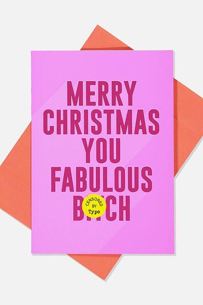 Christmas Card 2019, FABULOUS BITCH!