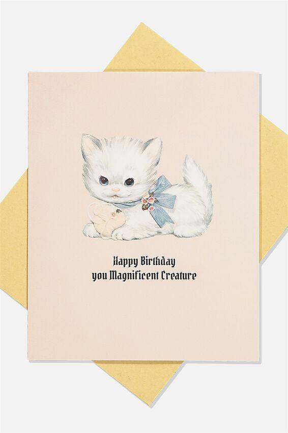 Nice Birthday Card, MAGNIFICENT CREATURE CAT